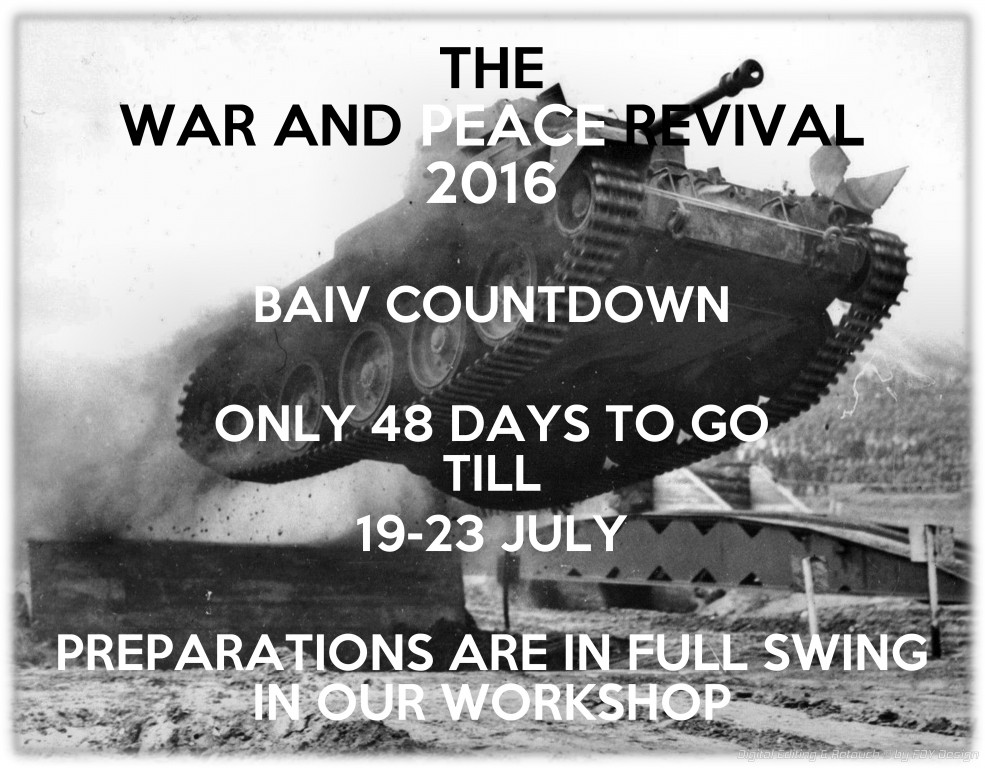 THE WAR AND PEACE REVIVAL 2016 & BAIV COUNTDOWN